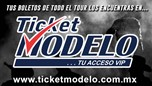 TUS BOLETOS EN TICKETMODELO.COM